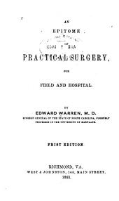 An Epitome of Practical Surgery for Field and Hospital