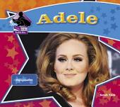 Adele: Singing Sensation: Singing Sensation