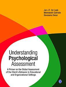 Understanding Psychological Assessment