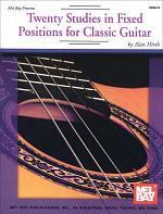 Twenty Studies in Fixed Positions for Classic Guitar