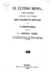 El último mono ...: sainete filosófico, escrito en verso sobre un pensamiento de Alfonso Karr, Volumen 36;Volumen 38