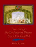 Scene Design in the American Theatre from 1915 to 1960