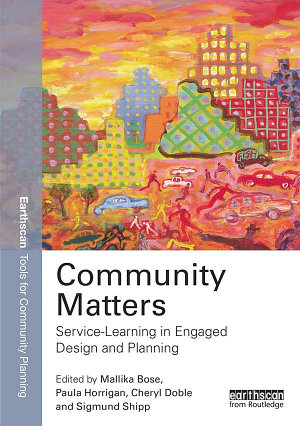 Community Matters  Service Learning in Engaged Design and Planning PDF