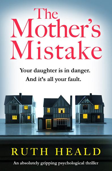 Download The Mother s Mistake Book