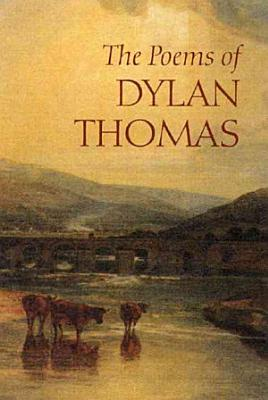 The Poems of Dylan Thomas PDF