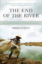 The End of the River: Dams, Drought and Déjà Vu on the Rio São Francisco