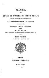 Recueil des actes du Comité de salut public: avec la correspondance officielle des représentants en mission et le registre du conseil executif provisoire publié
