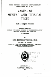 Manual of mental and physical tests: a book of directions compiled with special reference to the experimental study of school children in the laboratory or classroom, Volume 1, Part 1