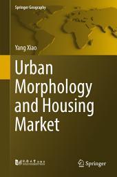 Urban Morphology and Housing Market
