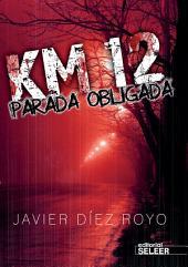 KM 12 Parada obligada