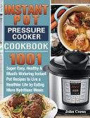 Instant Pot Pressure Cooker Cookbook