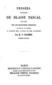 Pensées choisies de Blaise Pascal: pub. sur les manuscrits originaux et mises en ordre a l'usage des lycées et des collèges