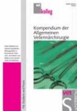Kompendium der Allgemeinen Veterin  rchirurgie PDF