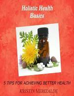 Holistic Health Basics