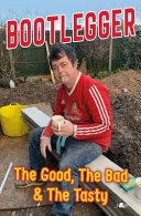 The Rise of the Bootlegger