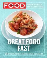Everyday Food  Great Food Fast PDF