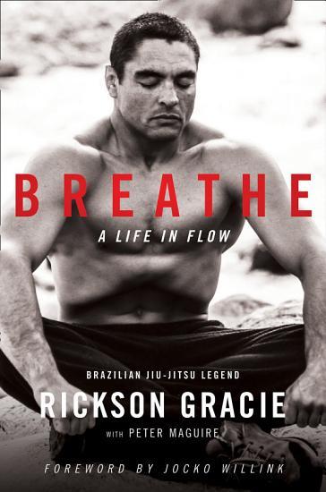 Breathe  A Life in Flow PDF