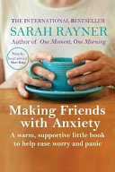 Making Friends with Anxiety Book