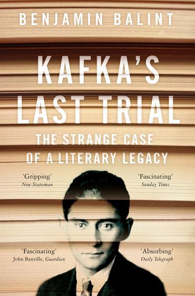 Download Kafka s Last Trial Book