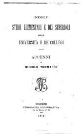 Degli studii elementari e dei superiori, delle università e de' collegi accenni di Niccolò Tommaseo