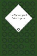 The Manuscripts of Adam Ferguson