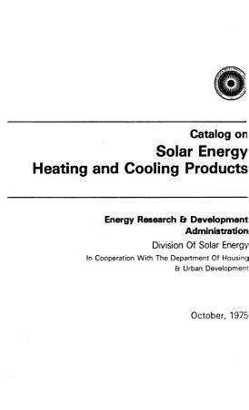 Catalog on Solar Energy Heating and Cooling Products PDF