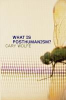 What Is Posthumanism  PDF