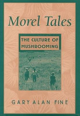 Morel Tales