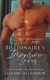 The Billionaire's Impulsive Lover