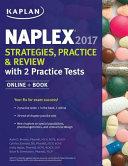 Naplex 2017 Strategies  Practice   Review with 2 Practice Tests PDF