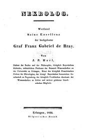 Nekrolog, Weiland Seine Excellenz der hochgeborne Graf Franz Gabriel de Bray