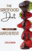 The Sirtfood Diet Breakfast Recipe Book