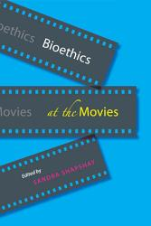Bioethics At The Movies Book PDF