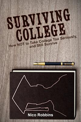 Surviving College