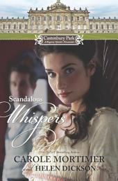 Castonbury Park: Scandalous Whispers: The Wicked Lord Montague\The Housemaid's Scandalous Secret