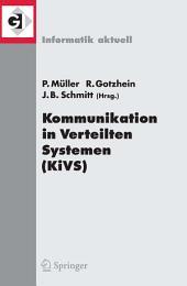 Kommunikation in Verteilten Systemen (KiVS) 2005: 14. ITG/GI-Fachtagung Kommunikation in Verteilten Systemen (KiVS 2005), Kaiserslautern, 28. Februar - 3. März 2005