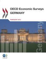 OECD Economic Surveys  Germany 2012 PDF