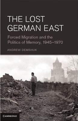 The Lost German East PDF