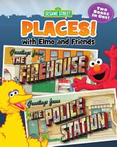 Sesame Street Places: The Firehouse and the Police Station (Sesame Street Series)