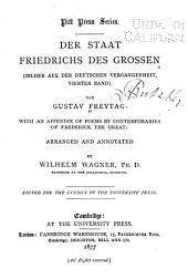 Der Staat Friedrichs des Grossen: (Bilder aus der deutschen Vergangenheit, 4. Bd) ...