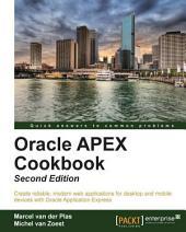 Oracle APEX Cookbook: Second Edition