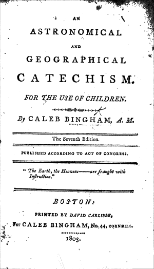 An Astronomical and Geographical Catechism  For the Use of Children     The Seventh Edition