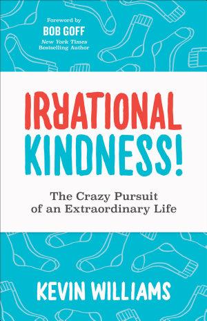 Irrational Kindness!