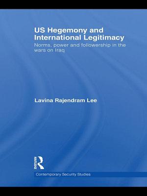 US Hegemony and International Legitimacy PDF