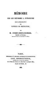Mémoire sur les réformes à introduire dans l'organisation des conseils de préfecture