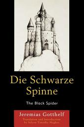 Die Schwarze Spinne: The Black Spider