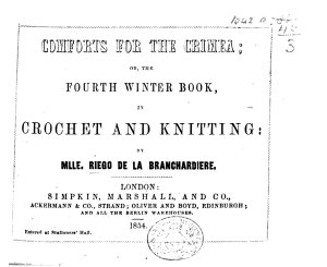 Comforts for the Crimea  or the Fourth Winter Book in Crochet and Knitting