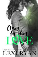 Crazy for Your Love PDF