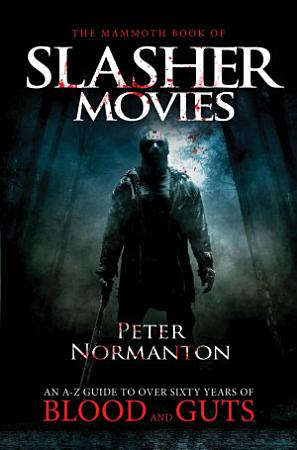 The Mammoth Book of Slasher Movies PDF