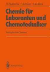 Chemie für Laboranten und Chemotechniker: Analytische Chemie